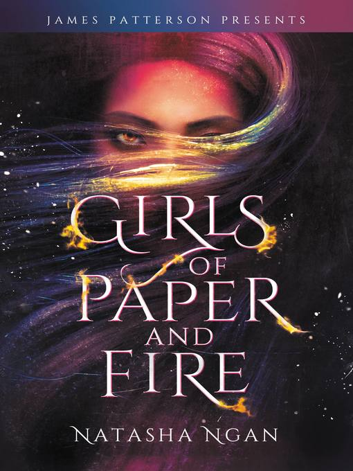 Title details for Girls of Paper and Fire by Natasha Ngan - Available